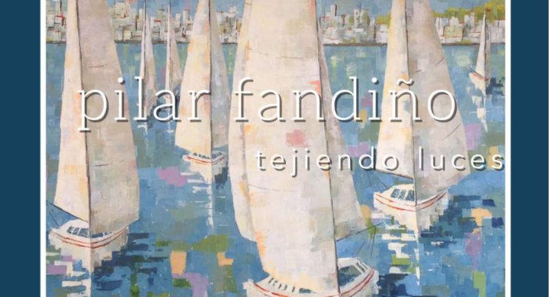 """""""Tejiendo luces"""" Pilar Fandiño"""