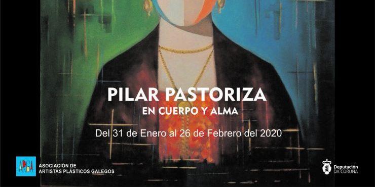 """Pilar Pastoriza """"En cuerpo y alma"""""""