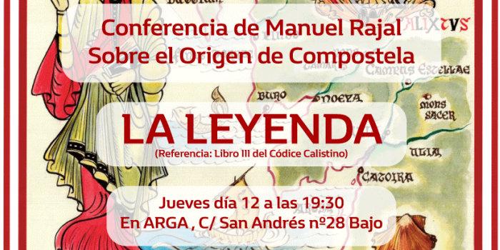El origen de Compostela por Manuel Rajal