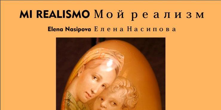 «Mi realismo» Elena Nasipova
