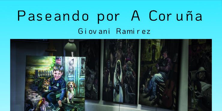 «Paseando por A Coruña» Giovani Ramirez