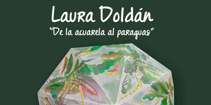 Laura Doldán «De la acuarela al paraguas»