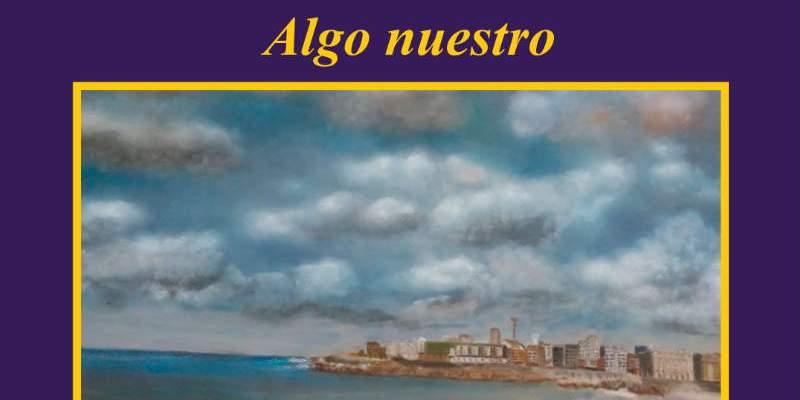 Esther Rivas «Algo nuestro»