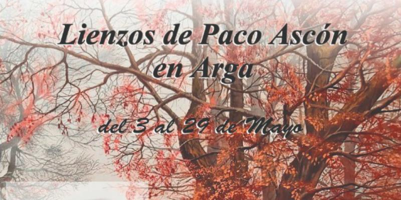 Lienzos de Paco Ascón en ARGA